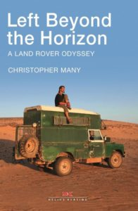 Left Beyond the Horizon – A Land Rover Odyssey