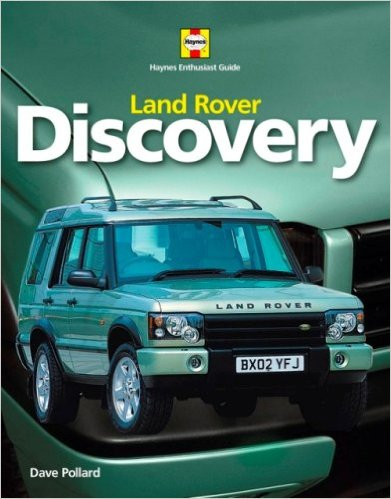 Land Rover Discovery - Haynes Enthusiast Guide Series by David Pollard