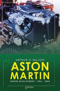 Aston Martin Engine Development by Arthur Wilson