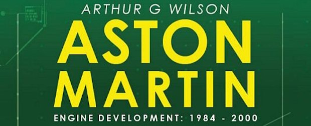 Aston Martin Engine Development by Arthur Wilson Featured