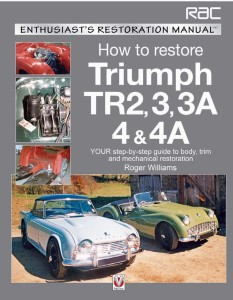 Triumph TR2, 3, 3A, 4 & 4A - Enthusiast's Restoration Manual by Roger Williams