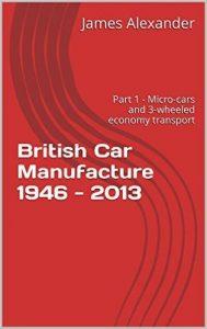 British Car Manufacture 1946 - 2013