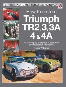 Triumph TR2, 3, 3A, 4 & 4A - Enthusiast's Restoration Manual