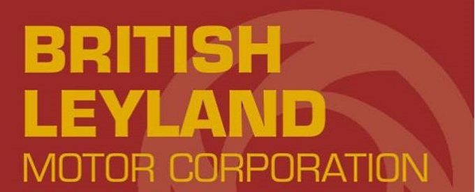 British Leyland Motor Corporation - The Story From Inside - Banner