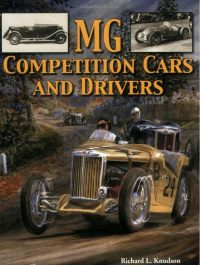 MG Competition Cars and Drivers by Richard Knudson