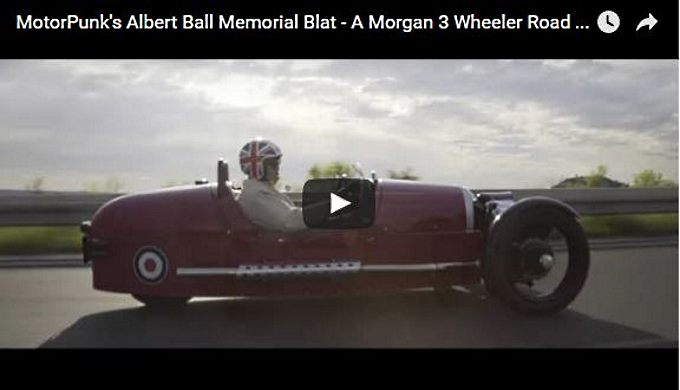 MotorPunk's Albert Ball Memorial Blat - A Morgan 3 Wheeler Road Trip