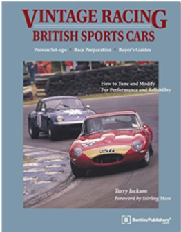 Vintage Racing British Sports Cars - A Hands-On Guide to Buying, Tuning, and Racing Your Vintage Sports Car