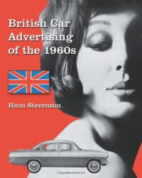 British Car Advertising of the 1960s by Heon Stevenson