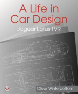 A Life in Car Design - Jaguar, Lotus, TVR by Oliver Winterbottom 1