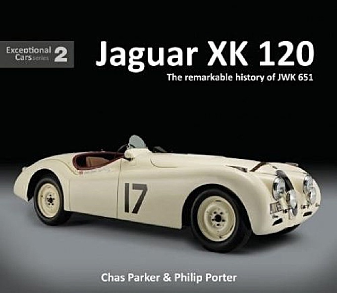 Jaguar XK 120 - The Remarkable History of JWK 651 - Cover
