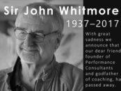 Sir John Whitmore - 1937 - 2017