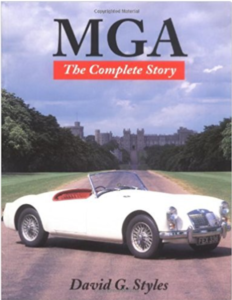 MGA - The Complete Story by David Styles