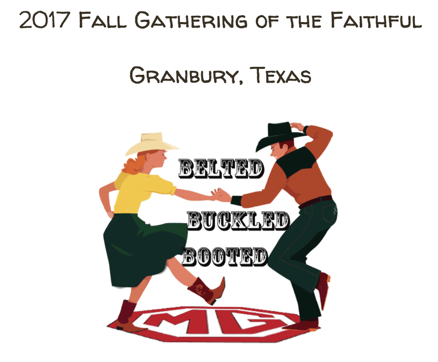 Texas MG Register's Fall Gathering of the Faithful