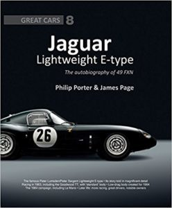 Lightweight E-type - The autobiography of 49 FXN by Philip Porter