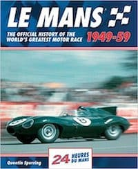 Le Mans 1949-59 - The Official History Of The World's Greatest Motor Race