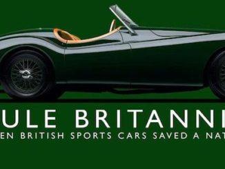 Rule Britannia - When British Sports Cars Saved A Nation by John Nikas Banner