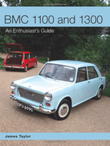 BMC 1100 and 1300 - An Enthusiast's Guide by Jeff Taylor