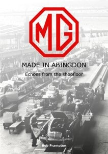 MG, Made In Abingdon Echoes from the Shop Floor - Cover