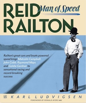 Reid Railton - Man of Speed by Karl Ludvigsen