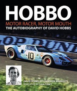 Hobbo - The Autobiography of David Hobbs - Motor Racer, Motor Mouth
