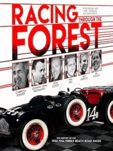Racing Through the Forest - The History of the 1950-56 Pebble Beach Road Races