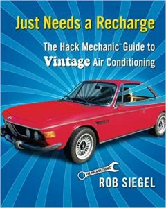 Just Needs a Recharge - The Hack Mechanic Guide to Vintage Air Conditioning
