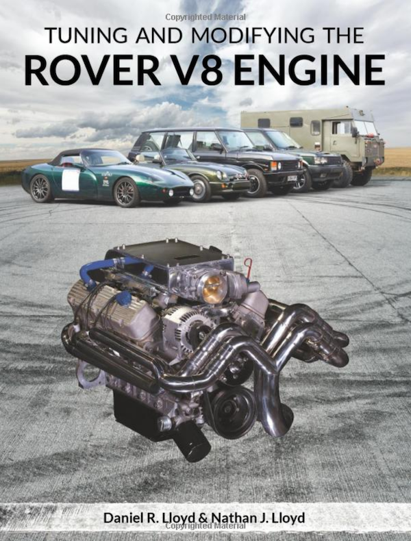 Tuning and Modifying the Rover V8 Engine