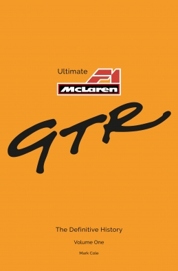 The definitive history of the fabulously successful McLaren F1 GTR - Cover Volume 1 Only