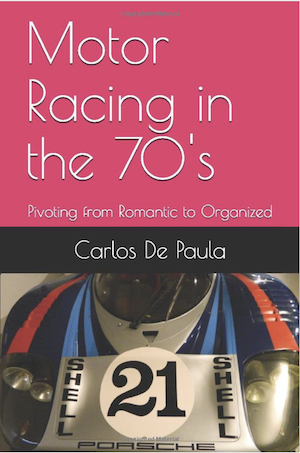 Motor Racing in the 70s Pivoting from Romantic to Organized