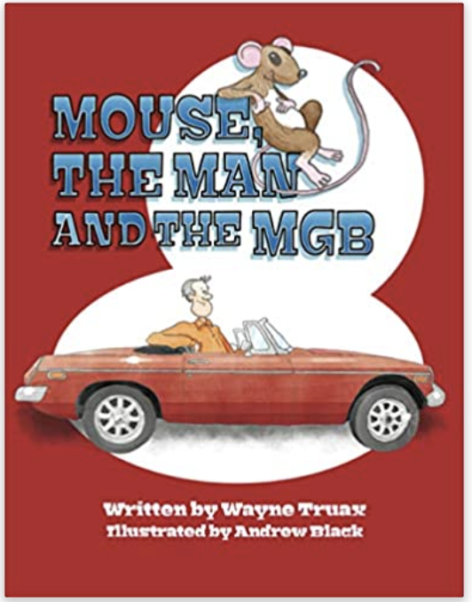 Mouse, the Man and the MGB