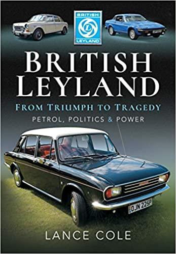 British Leyland - From Triumph to Tragedy